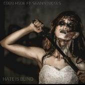 Hate Is Blind de Cody Hyde
