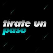 Tírate un Paso by Various Artists