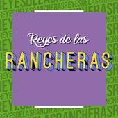 Reyes de las Rancheras by Various Artists