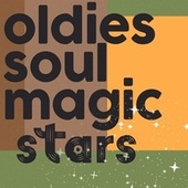 Oldies Soul Magic Stars by Various Artists