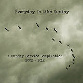 Everyday Is Like Sunday by Various Artists