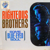 Some Blue-Eyed Soul by The Righteous Brothers