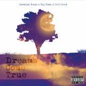Dreams Come True de Jeremiah Bonez
