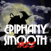 Epiphany Smooth Jazz von Various Artists