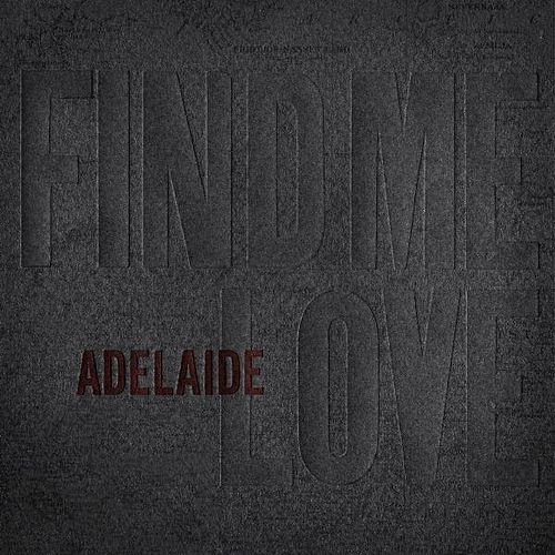 Find Me Love by adelaide