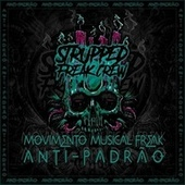 Movimento Musical Freak Anti​-​Padrão by Various Artists