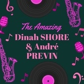 The Amazing Dinah Shore & André Previn von Dinah Shore