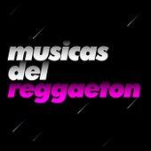 Músicas del reggaeton von Various Artists