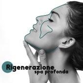 Rigenerazione spa profonda (Suoni New Age per la terapia del sonno) de Suoni naturali zen