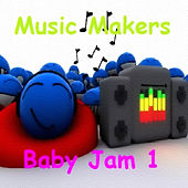 Baby Jam 1 von Music Makers