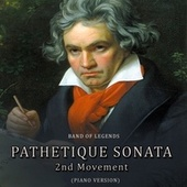 Pathetique Sonata 2nd Movement (Piano Version) by Band of Legends