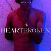 Heartbroken von Arom Max