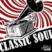 Classic Soul (The Best Hits Oldies Rhythm And Blues) von Various Artists