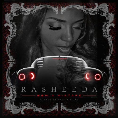 Boss B*tch Music Vol. 4 (Hosted By DJ A-One) by Rasheeda