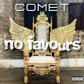 No Favours von Comet