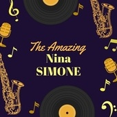 The Amazing Nina Simone de Nina Simone