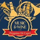 Music & Wine with Peppino Di Capri de Peppino Di Capri