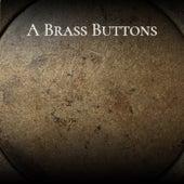 A Brass Buttons de Various Artists