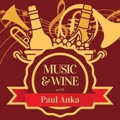 Music & Wine with Paul Anka de Paul Anka