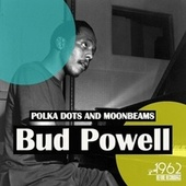 Polka Dots and Moonbeams von Bud Powell