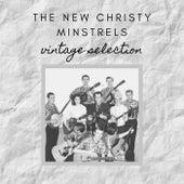 The New Christy Minstrels - Vintage Selection by The New Christy Minstrels