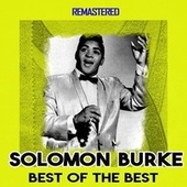 Best of the Best (Remastered) by Solomon Burke