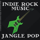Indie Rock Music - Jangle Pop by Various Artists