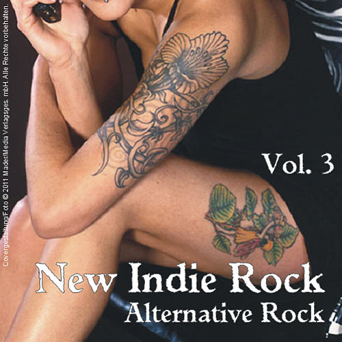 New Indie Rock - Alternative Rock, Vol.3 by Various Artists