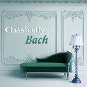 Classically Bach by Johann Sebastian Bach