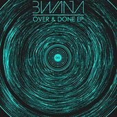 Over & Done EP by Bwana