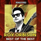 Best of the Best (Remastered) de Roy Orbison