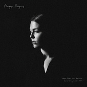Notes from the Archive: Recordings 2011-2016 (With Commentary) de Maggie Rogers
