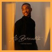 C'est ma chance (Deluxe) de Abi Bernadoth