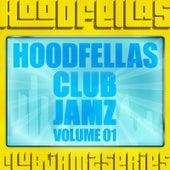 Club Jamz Vol.1 by Hood Fellas