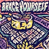 Last July de Brace Yourself
