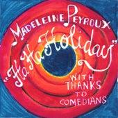 Ha Ha Holiday by Madeleine Peyroux