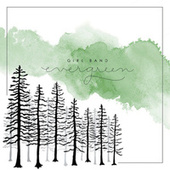 Evergreen by Girl Band