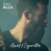 Alcohol and Cigarettes by Chris Miller