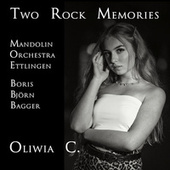 Two Rock Memories von Oliwia C.