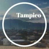 Tampico by Various Artists