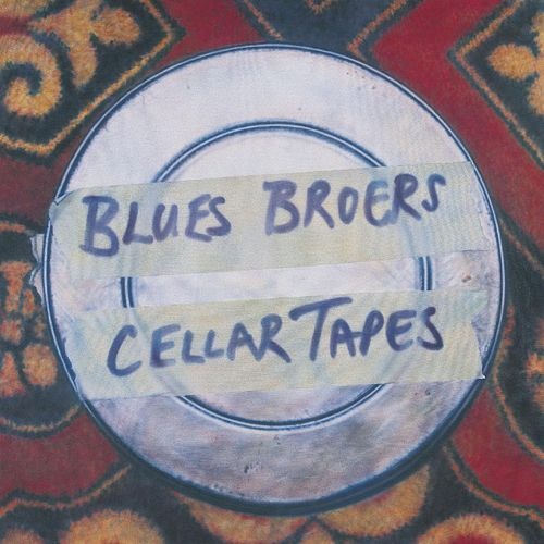 The Cellar Tapes by Blues Broers