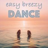 Easy Breezy Dance fra Various Artists
