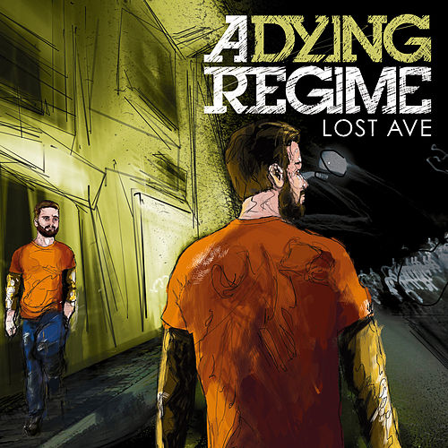Lost Ave by A Dying Regime