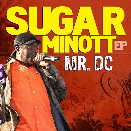 Sugar Minott EP: Mr. DC by Sugar Minott