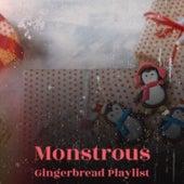 Monstrous Gingerbread Playlist by Elisabeth Schmann, Traditional, Doris Day, Trini Lopez, Jackie