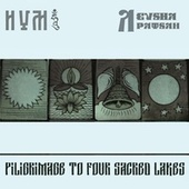 Pilgrimage to Four Sacred Lakes by Hum