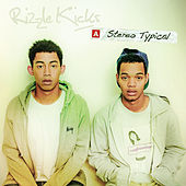 Stereo Typical by Rizzle Kicks