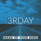 Make Up Your Mind by Johnnie Taylor