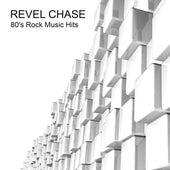 80's Rock Music Hits von Revel Chase
