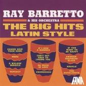 The Big Hits Latin Style de Ray Barretto